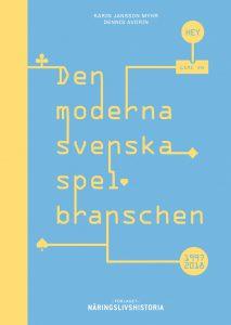"""Boken om """"Den moderna svenska spelbranschen"""" är ute nu"""